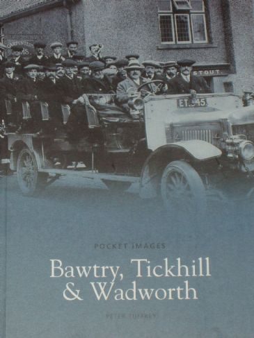 Bawtry, Tickhill and Wadworth, by Peter Tuffrey